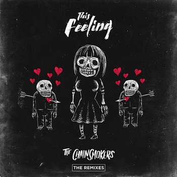 This Feeling - Remixes - The Chainsmokers feat. Kelsea Ballerini