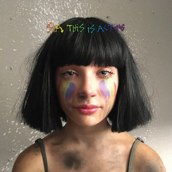 This Is Acting (Deluxe Edition)-Sia