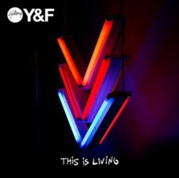 This Is Living-Hillsong Young & Free