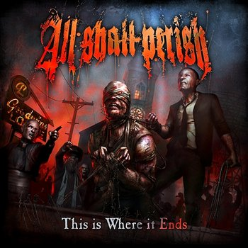 This Is Where It Ends-All Shall Perish