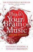 This Is Your Brain on Music-Levitin Daniel J.