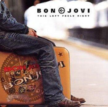 This Left Feels Right-Bon Jovi