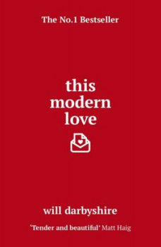 This Modern Love-Darbyshire Will