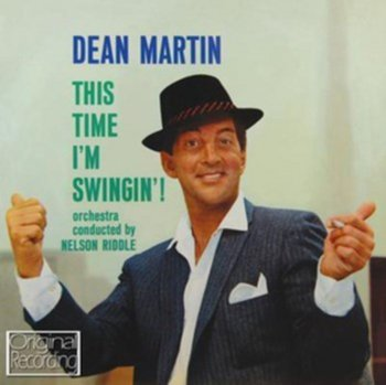 This Time I'm Swingin'! - Dean Martin
