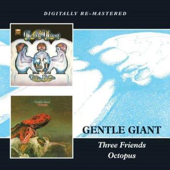 Three Friends / Octopus-Gentle Giant