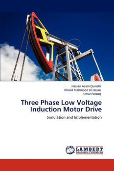 Three Phase Low Voltage Induction Motor Drive-Qureshi Hassan Azam