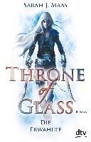 Throne of Glass 1 - Die Erwählte-Maas Sarah J.