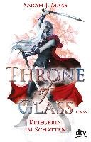 Throne of Glass 2 - Kriegerin im Schatten-Maas Sarah J.