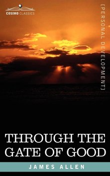 Through the Gate of Good-Allen James