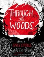 Through the Woods - Carroll Emily