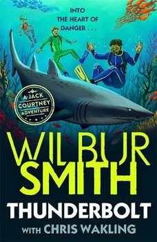 Thunderbolt: A Jack Courtney Adventure-Smith Wilbur