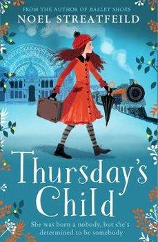 Thursday's Child-Streatfeild Noel