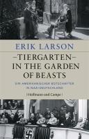 Tiergarten - In the Garden of Beasts-Larson Erik
