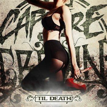 Til Death-Capture The Crown