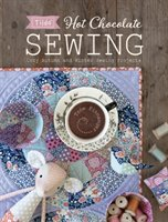 Tilda Hot Chocolate Sewing: Cozy Autumn and Winter Sewing Projects - Finnanger Tone