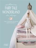 Tilda's Fairy Tale Wonderland-Finnanger Tone