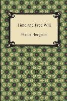 Time and Free Will-Bergson Henri