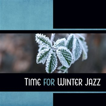 Time for Winter Jazz-Piano Bar Music Guys