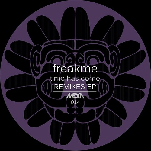 Freakme - Time Has Come EP