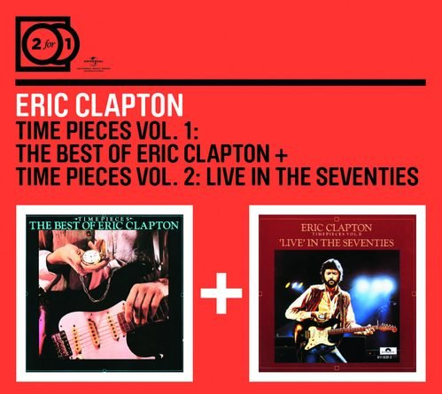 Time Pieces Vol 1 Time Pieces Vol 2 Clapton Eric