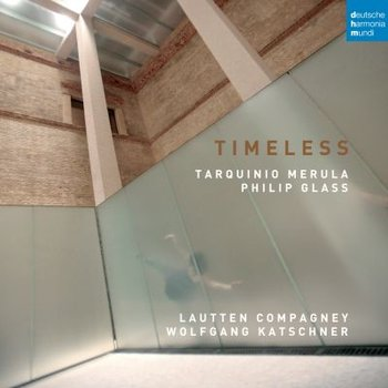 Timeless - Music by Merula and Glass-Lautten Compagney