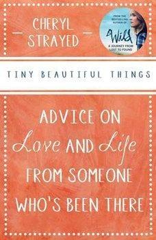 Tiny Beautiful Things-Strayed Cheryl
