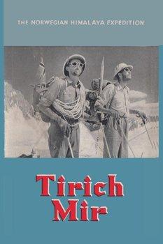 Tirich Mir The Norwegian Himalaya Expedition-Næss Arne