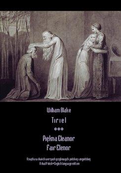 Tiriel. Piękna Eleanor. Fair Elenor-Blake William