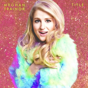 Title (Special Edition)-Trainor Meghan