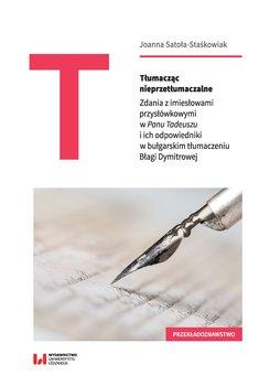 Tłumacząc nieprzetłumaczalne-Satoła-Staśkowiak Joanna