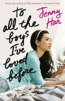 To All the Boys I've Loved Before-Han Jenny
