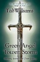 To Green Angel Tower: Storm - Williams Tad