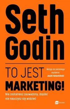 To jest marketing!-Godin Seth