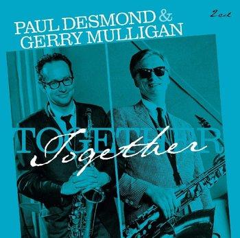 Together (Remastered)-Desmond Paul, Mulligan Gerry, Brubeck Dave, Baker Chet, Webster Ben, Hall Jim