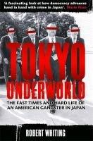 Tokyo Underworld-Whiting Robert