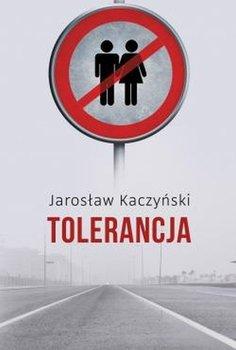 Tolerancja-Kaczyński Jarosław