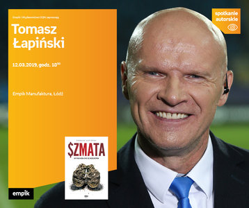 Tomasz Łapiński   Empik Manufaktura