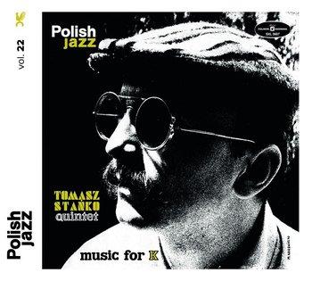 Tomasz Stańko Quintet. Music For K.-Tomasz Stańko Quintet