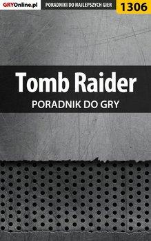 Tomb Raider - poradnik do gry-Hałas Jacek Stranger