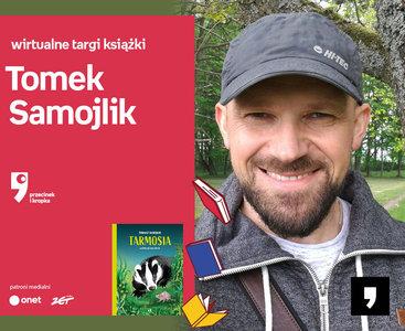 Tomek Samojlik – PREMIERA | Wirtualne Targi Książki. Przecinek i Kropka