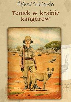 Tomek w krainie kangurów. Tom 1-Szklarski Alfred