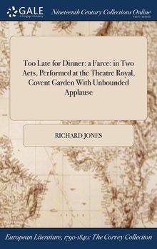 Too Late for Dinner-Jones Richard