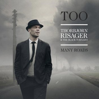 Too Many Roads - The Black Tornado, Risager Thorbjorn