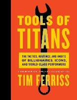 Tools of Titans - Ferriss Timothy