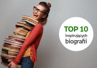 TOP 10 inspirujących biografii