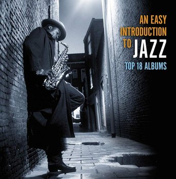 Top 18 Albums - An Easy Introduction To Jazz - Davis Miles, Coltrane John, Baker Chet, Adderley Cannonball, Brubeck Dave, Rollins Sonny, Getz Stan, Evans Bill, Monk Thelonious, Fitzgerald Ella, Armstrong Louis, Mulligan Gerry, Webster Ben, Montgomery Wes, Blakey Art