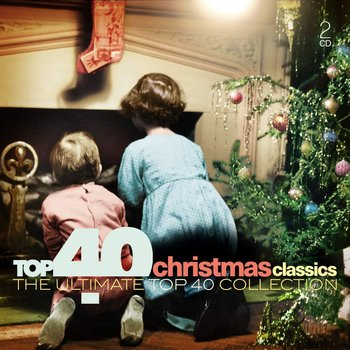 Top 40 Christmas Classics - Sinatra Frank, Day Doris, Presley Elvis, Shakin' Stevens, Humperdinck Engelbert, Parton Dolly, Nelson Willie