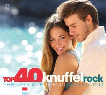 Top 40 KnuffelRock Ultimate Collection -Various Artists, Santana, Aguilera Christina, Timberlake Justin, Lopez Jennifer, Spears Britney, Shakira, Dion Celine, Houston Whitney