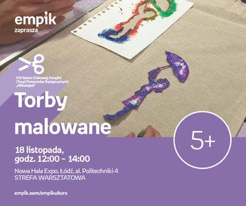 Torby malowane | VIII salon Ciekawej Książki - Expo Łódź