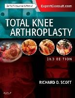 Total Knee Arthroplasty-Scott Richard D.